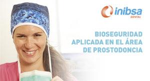 Bioseguridad aplicada en el área de prostodoncia - Pamplona